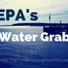 EPA's Other Water (And Land) Grab